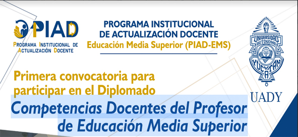 """1ª Convocatoria, Diplomado """"Competencias Docentes del Profesor de Educación Media Superior"""" PIAD"""